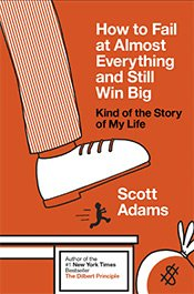 How to fail at almost anything and still win big Book Cover