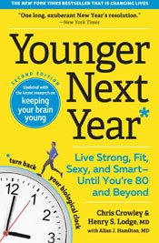 Younger Next Year Live Strong Fit and Sexy Until You're 80 and Beyond Front Cover
